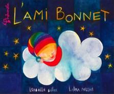 L'Ami Bonnet - Isabelle Bauer & Laura Nillni - Album Lami bonnet  -