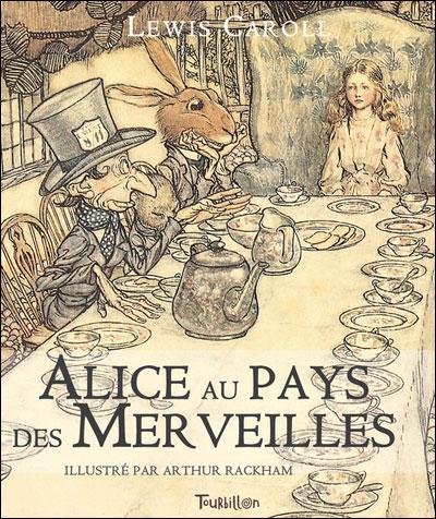 Alice Au Pays Des Merveilles ? Lewis Carroll & Arthur Rackham