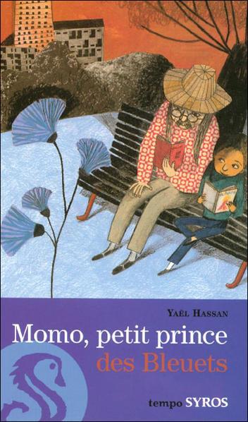 Momo, Petit prince des Bleuets - Yaël Hassan - Les lectures de Liyah