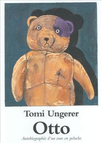 Otto Autobiographie d'un ours en peluche - Tomi Ungerer - Les lectures de Liyah