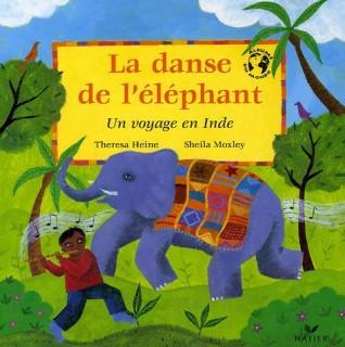 La danse de l'éléphant - Un voyage en Inde - Theresa Heine & Sheila Moxley - Les lectures de Liyah