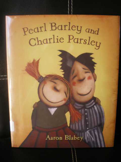 Pearl Barley and Charlie Parsley - Aaron Blabey  - Les lectures de Liyah