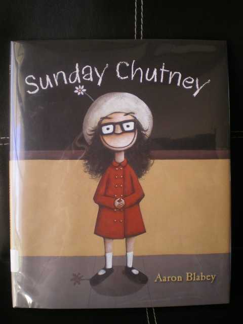 Sunday Chutney - Aaron Blabey  - Les lectures de Liyah