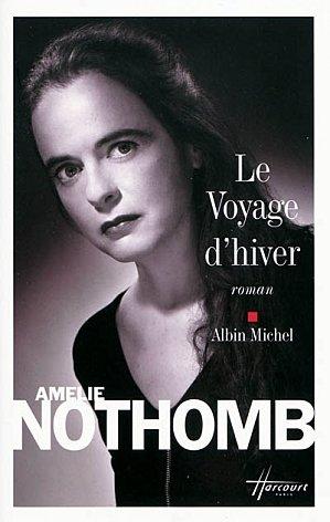 Le voyage d'hiver - Amélie Nothomb - Les lectures de Liyah