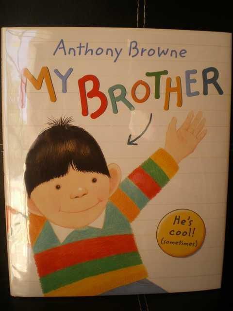 My Brother - Anthony Browne - Les lectures de Liyah