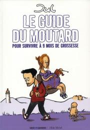 Le guide du moutard - Jul - Les lectures de Liyah