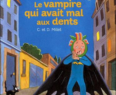 Le vampire qui avait mal aux dents - A.Rocard - Les lectures de Liyah