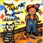Moi j'adore maman deteste - E.Brami - Les lectures de Liyah