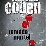 Remède mortel - H.Coben - Les lectures de Liyah