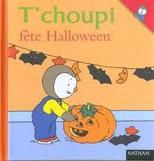 T'choupi fête Halloween - T.Courtin- Les lectures de Liyah
