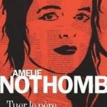 Tuer le père - Amélie Nothomb - Les lectures de Liyah
