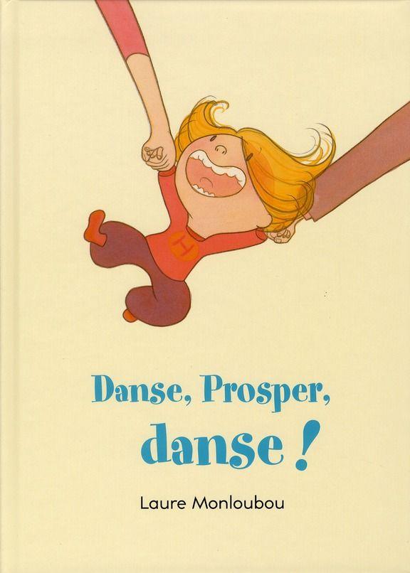 Danse Propser danse - L.Monloubou - Les lectures de Liyah