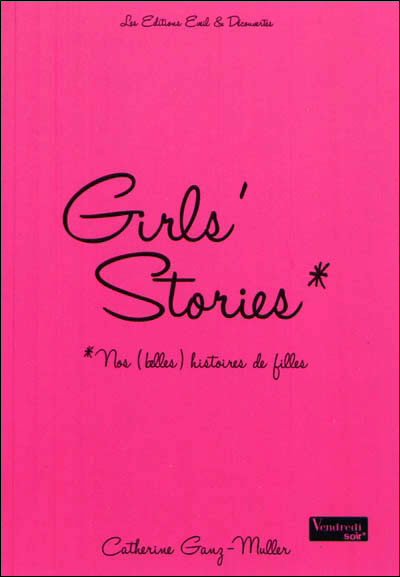 Girls stories - C.Ganz Muller - Les lectures de Liyah