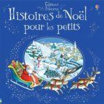 Histoires de Noël pour les petits - Usborne - Les lectures de Liyah