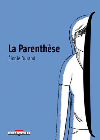 La parenthèse - Elodie Durand - Les lectures de Liyah