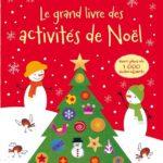 Le grand livre des activité de Noel - Usborne - Les lectures de Liyah