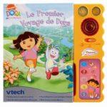 Le premier voyage de Dora - Vtech - Les lectures de Liyah