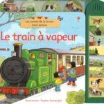 Le train à vapeur - Usborne - Les lectures de Liyah