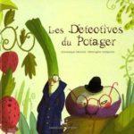 Les détectives du potager - Les lectures de Liyah