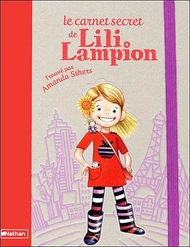 Lili Lampion - A.Sthers - Les lectures de Liyah