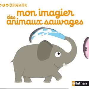 Mon imagier des animaux sauvages - N.Choux - Les lectures de Liyah