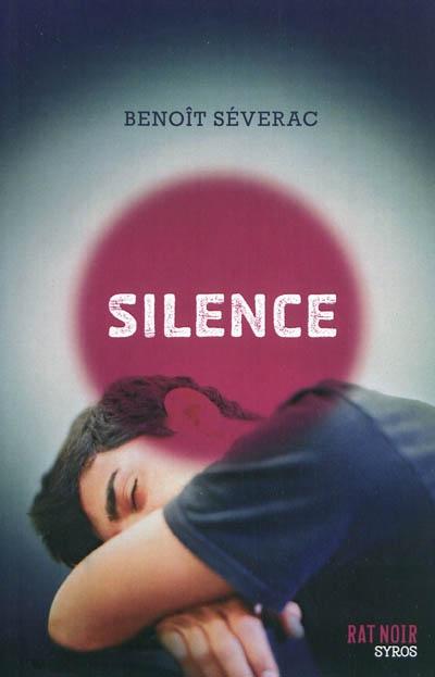 Livre pour ado Silence - B.Severac - Les lectures de Liyah.fr