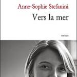 Vers la mer - Stefanini - Les lectures de Liyah