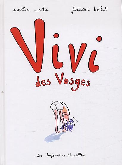 Vivi des Vosges - A.Aurita Boilet - Les lectures de Liyah