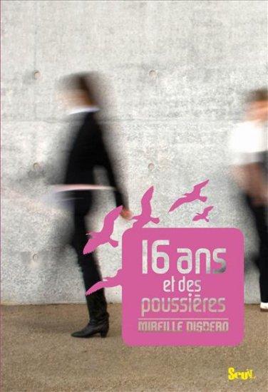 livre jeunesse 16 ans et des poussières - Seuil - Les lectures de Liyah