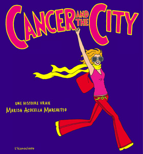 Cancer in the city - BD - Les lectures de Liyah