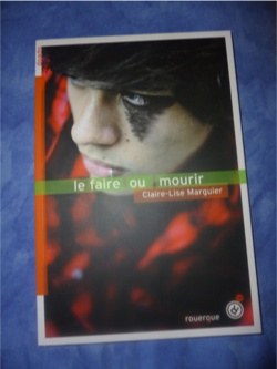 Le faire ou mourir - Rouergue - Les lectures de Liyah