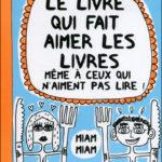 Le livre qui fait aimer les livres même à ceux qui n'aiment pas lire, Françoize Boucher - Les lectures de Liyah