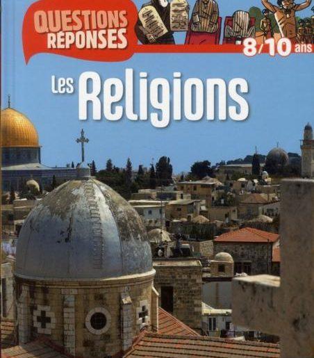 Les religions - Mirza - Les lectures de Liyah
