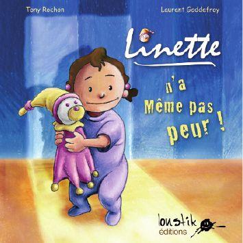 Linette n'a même pas peur - T.Rochon - Les lectures de Liyah