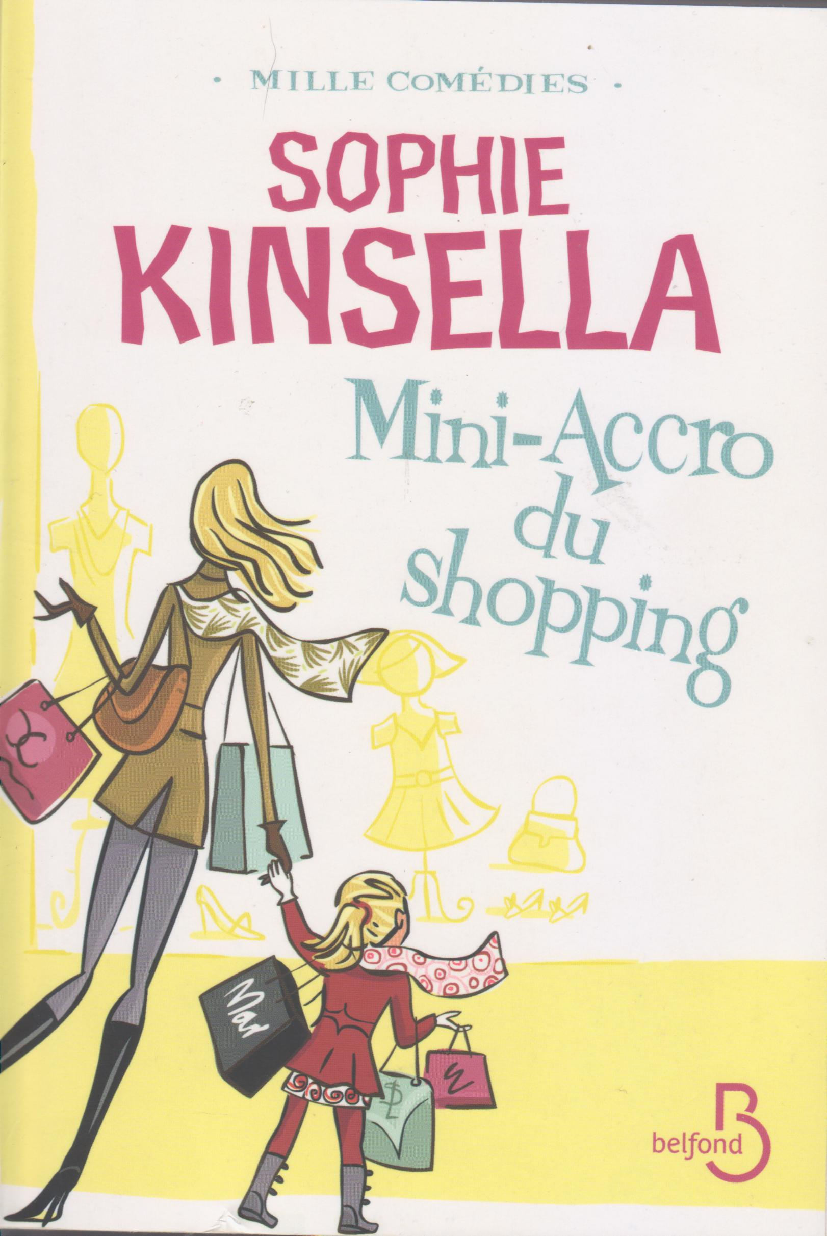 Mini-Accro du shopping - S.Kinsella - Les lectures de Liyah