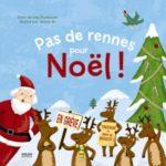 Pas de rennes pour Noel - L.Trumbauer - Les lectures de Liyah