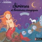 Sirènes et créatures magiques - Nathan - Les lectures de Liyah
