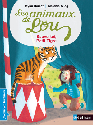 Animaux de Lou - Tigre - Les lectures de Liyah