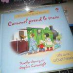 Caramel prend le train - Usborne - Les lectures de Liyah