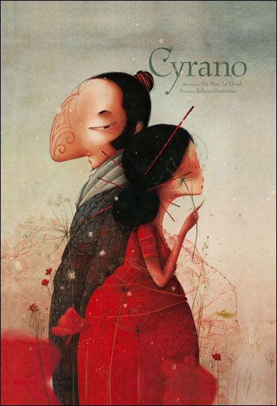 Cyrano - Dautremer - Les lectures de Liyah