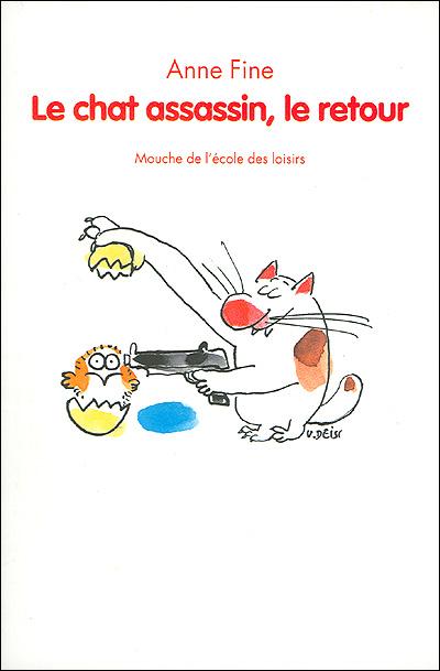 Le chat assassin le retour - A.Fine - Les lectures de Liyah