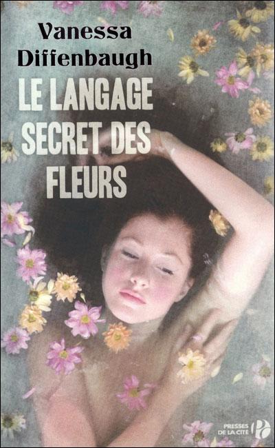 Le language secret des fleurs - Diffenbaugh - Les lectures de Liyah