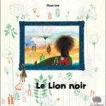 Le lion noir - Pommier - Les lectures de Liyah