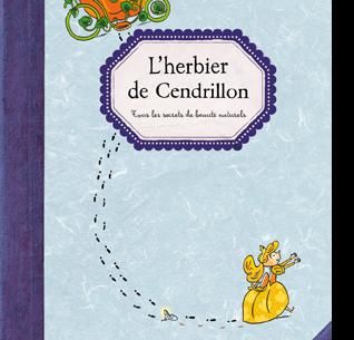 L'herbier de Cendrillon - Petite plume - Les lectures de Liyah