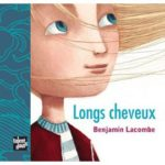 Longs cheveux - B.Lacombe - Les lectures de Liyah