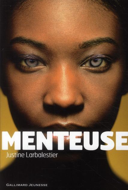 Menteuse - Larbalestier - Les lectures de Liyah