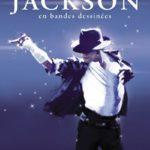 Michael Jackson en BD - Les lectures de Liyah