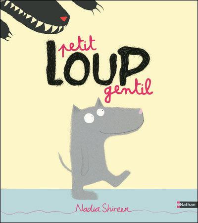 Petit loup gentil - N.Shireen - Les lectures de Liyah
