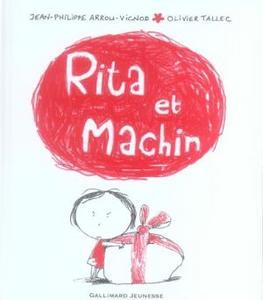 Rita et Machin - JP Arrou-Vignod - Les lectures de Liyah