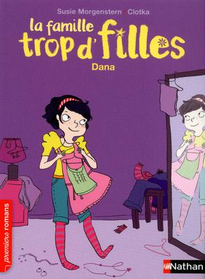 La famille trop d'filles - S.Morgenstern - Dana - Les lectures de Liyah